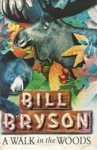 A Walk in the Woods book by Bill Bryson, best books about trekking