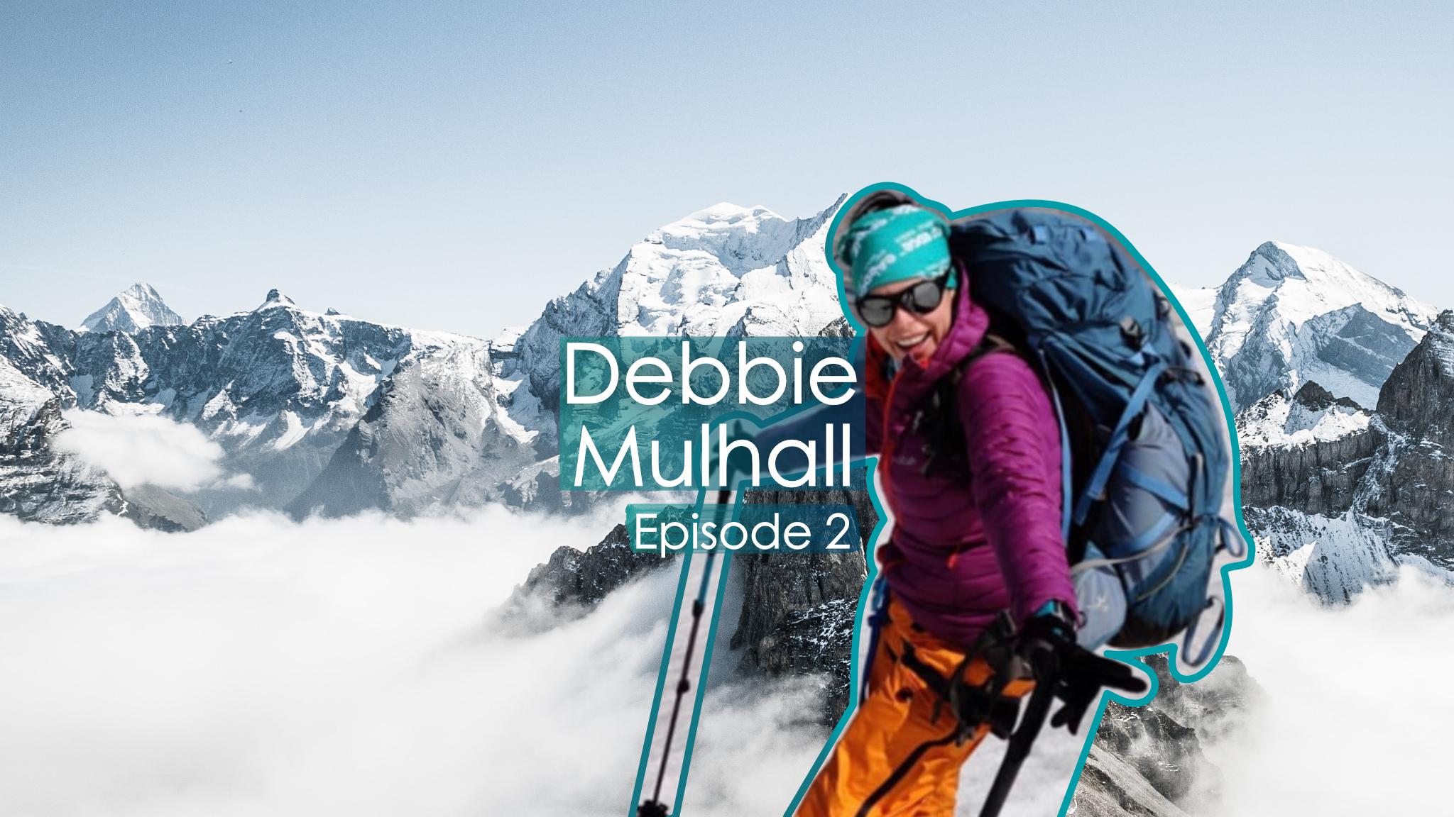 Debbie Mulhall Episode 2